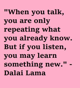 Listen instead of Talk Quote